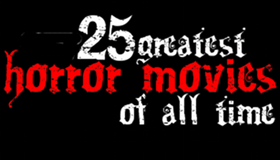 25-greatest-horror-movies960x550